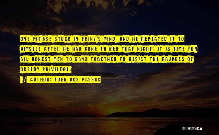 John Dos Passos Quotes 177898