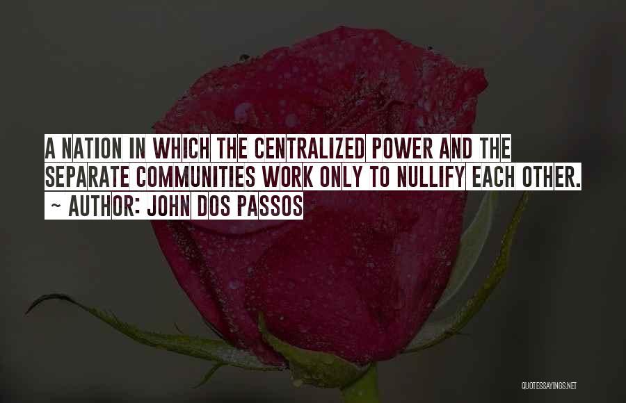 John Dos Passos Quotes 1791529