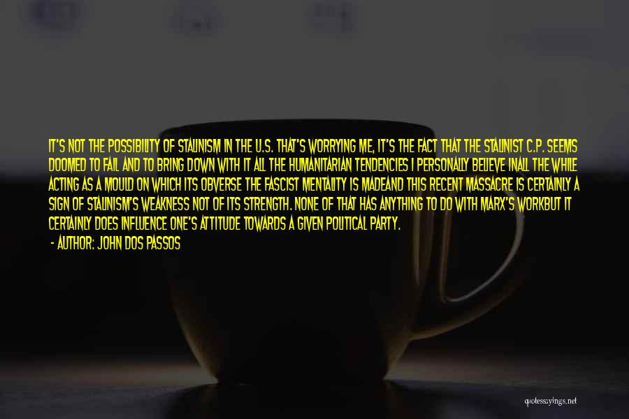 John Dos Passos Quotes 1861790