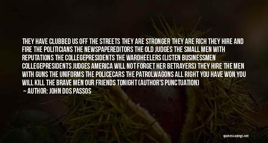 John Dos Passos Quotes 187807