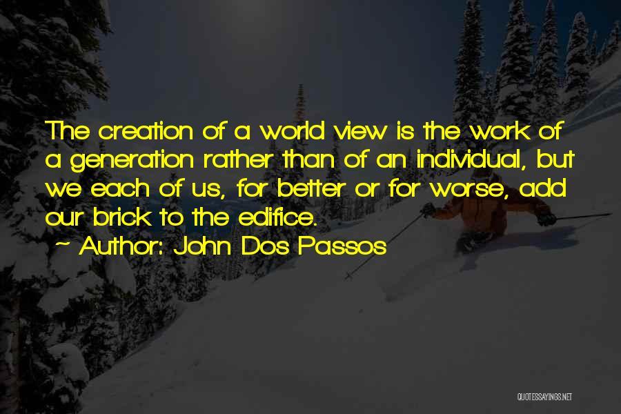 John Dos Passos Quotes 1885094