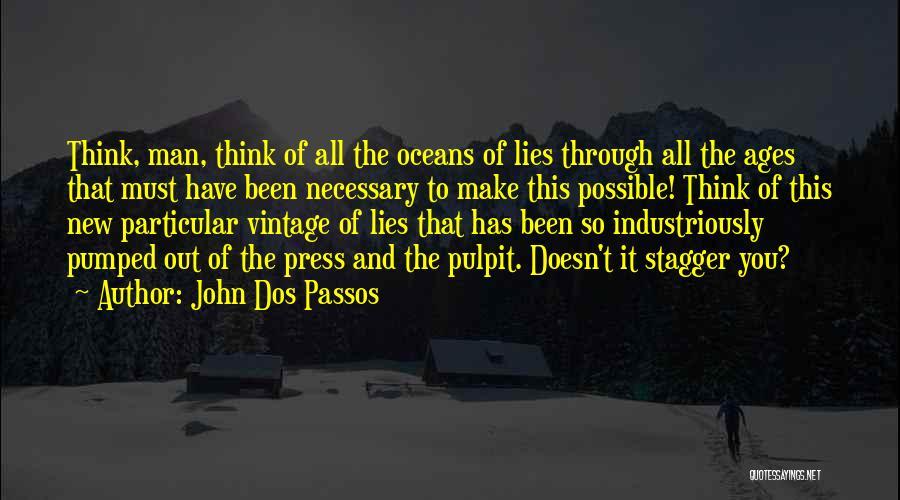 John Dos Passos Quotes 191030