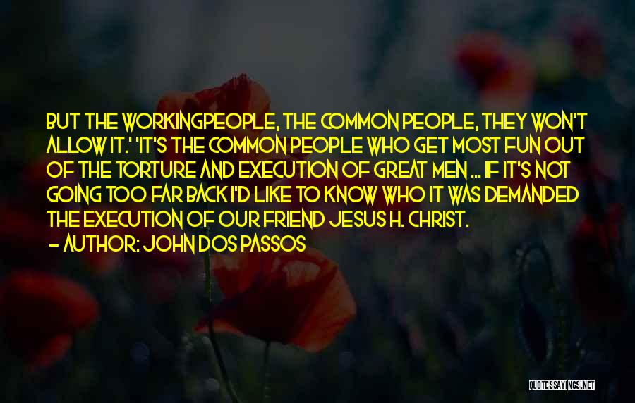 John Dos Passos Quotes 1997908