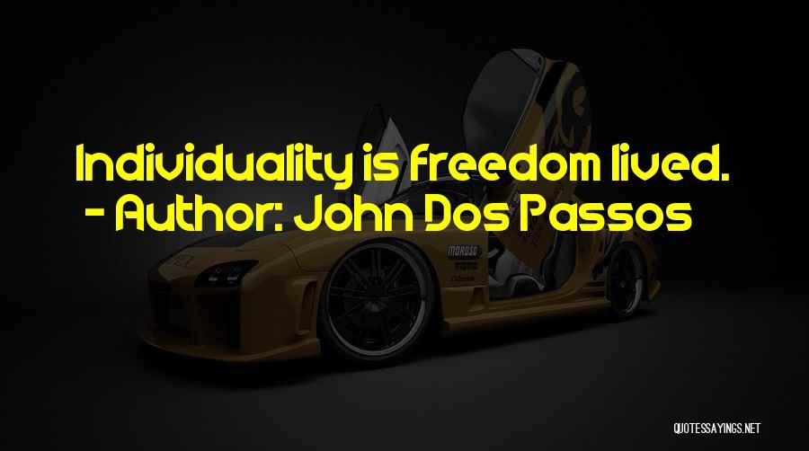 John Dos Passos Quotes 2006826