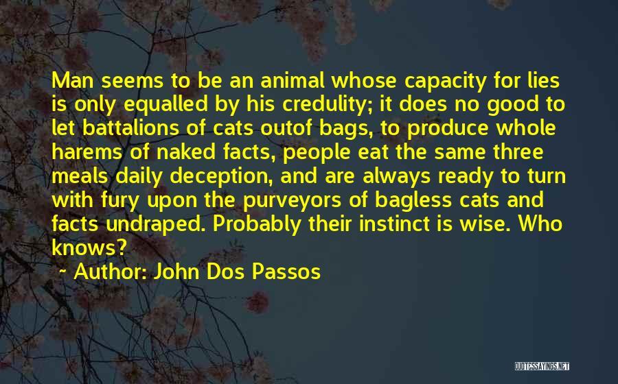 John Dos Passos Quotes 2035980