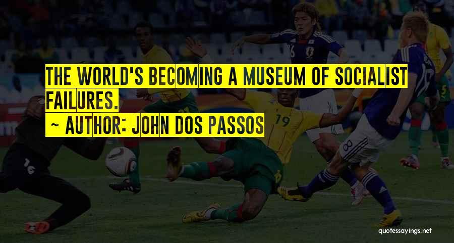 John Dos Passos Quotes 2063118