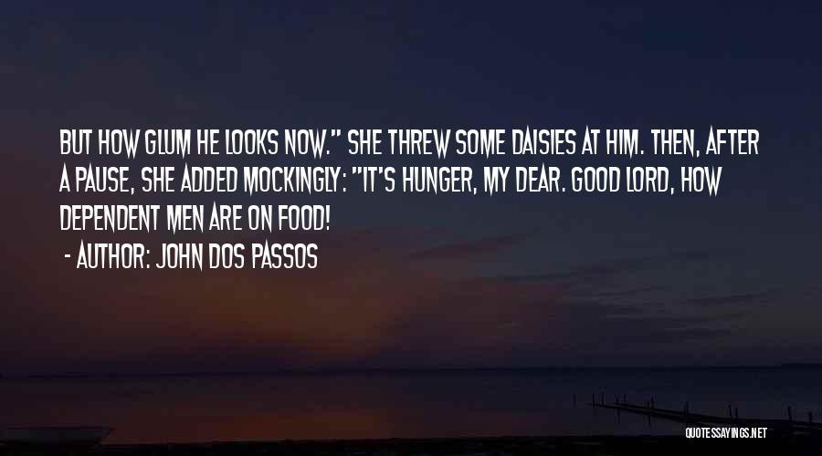 John Dos Passos Quotes 2211301