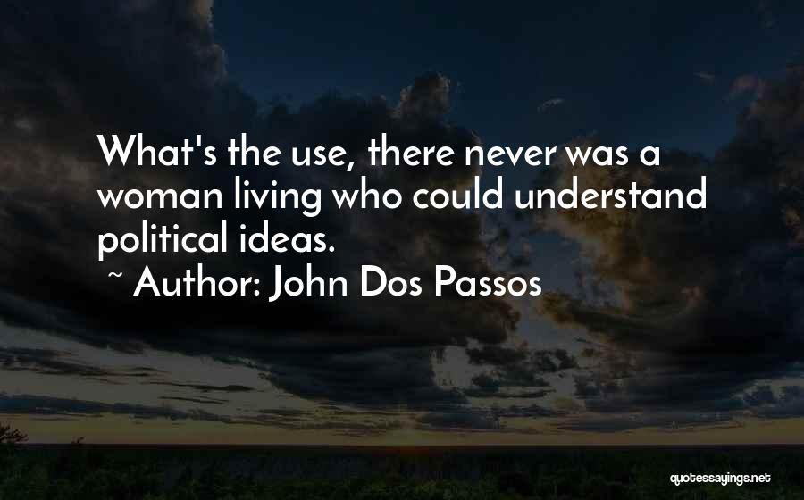 John Dos Passos Quotes 221939