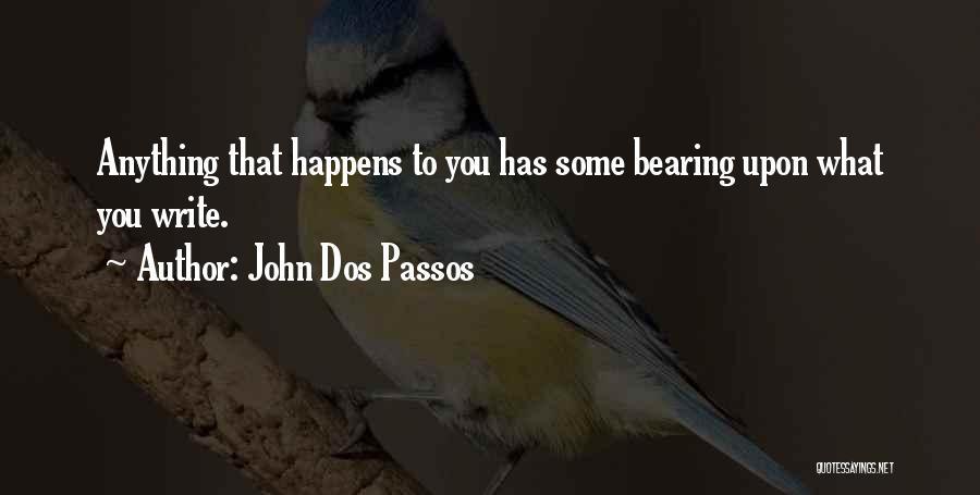 John Dos Passos Quotes 2262069