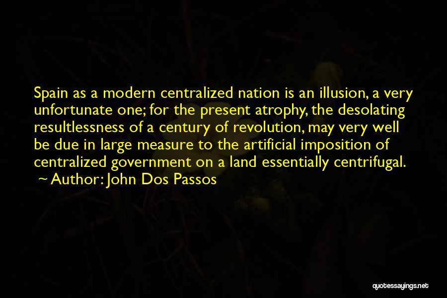 John Dos Passos Quotes 251342
