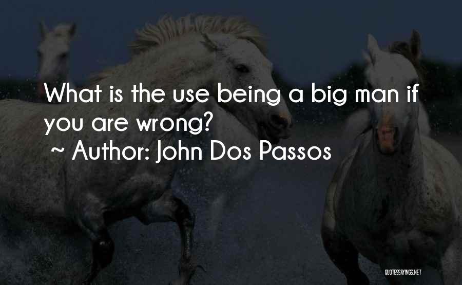 John Dos Passos Quotes 259931