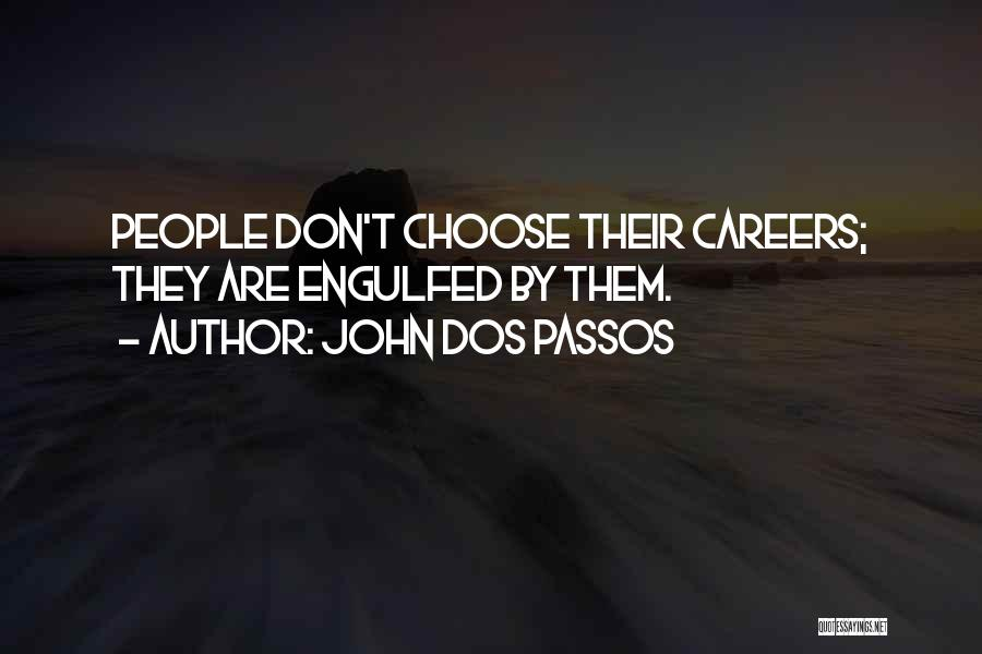 John Dos Passos Quotes 302417