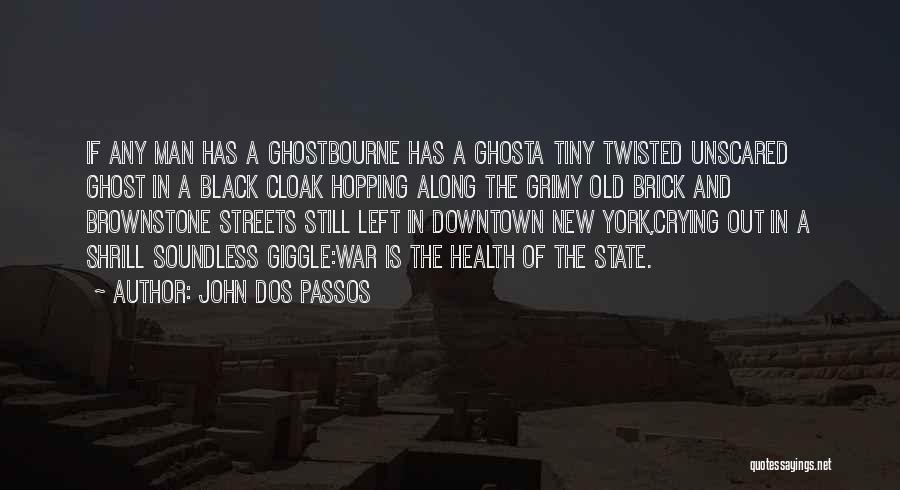 John Dos Passos Quotes 317779