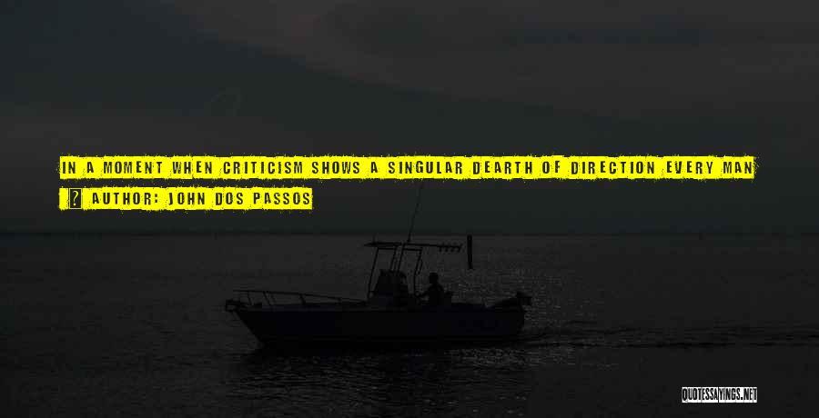 John Dos Passos Quotes 474170