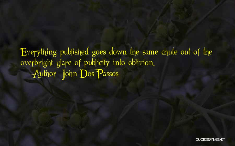 John Dos Passos Quotes 540472