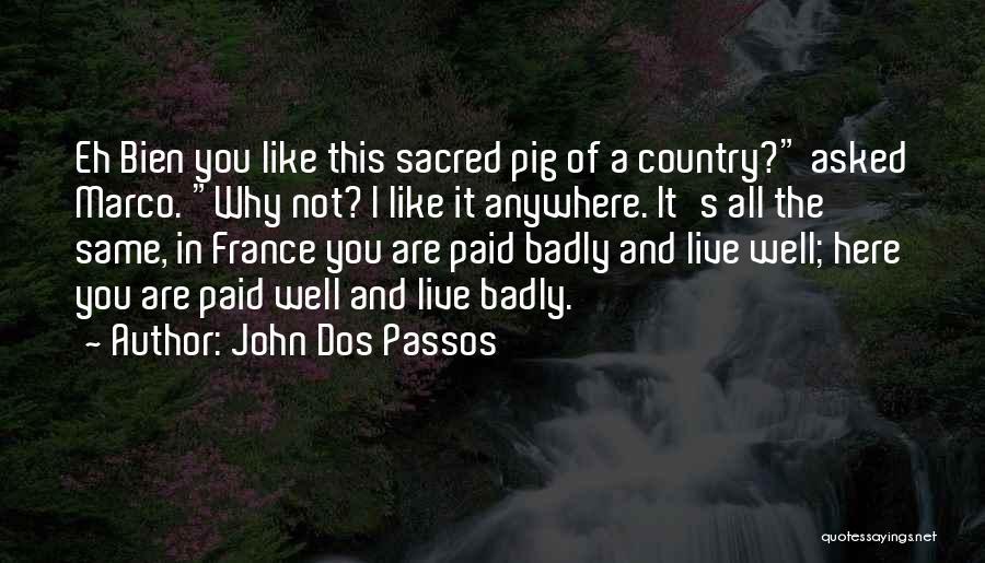 John Dos Passos Quotes 599069
