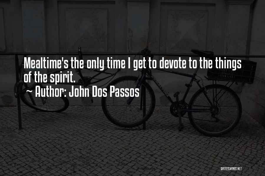 John Dos Passos Quotes 626291