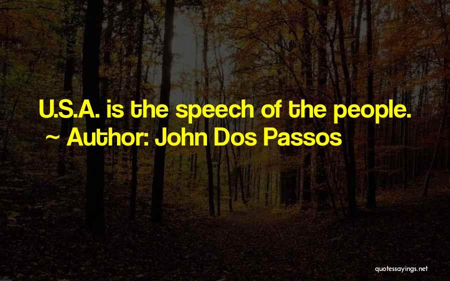 John Dos Passos Quotes 654086