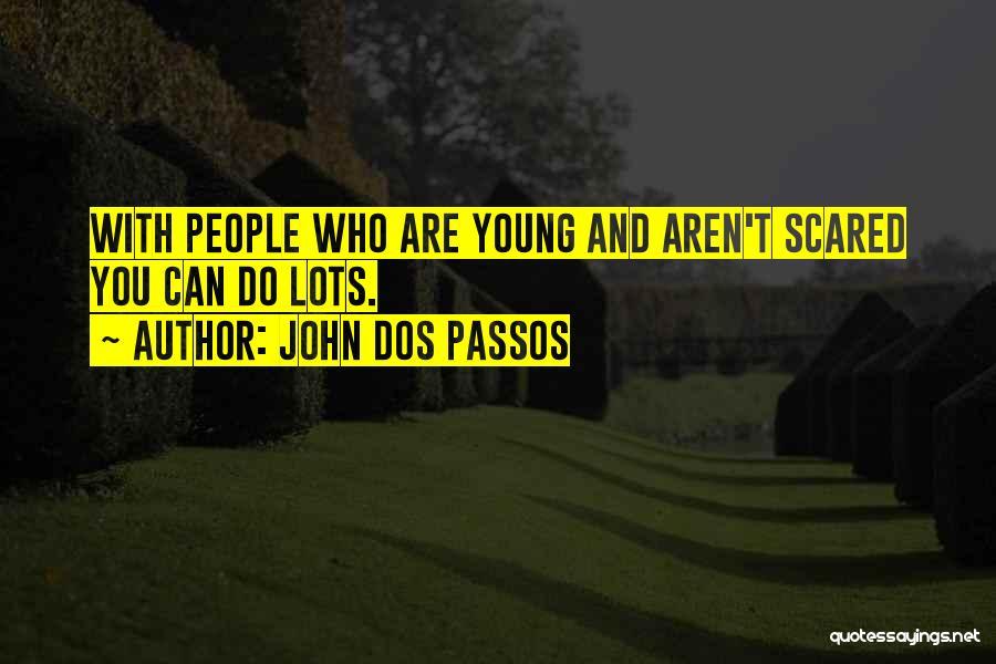John Dos Passos Quotes 76384