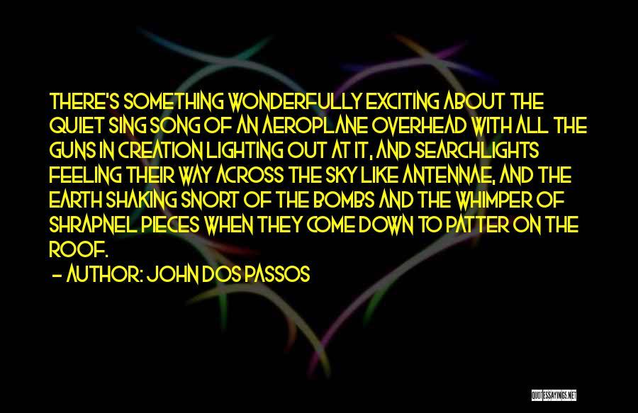 John Dos Passos Quotes 833420