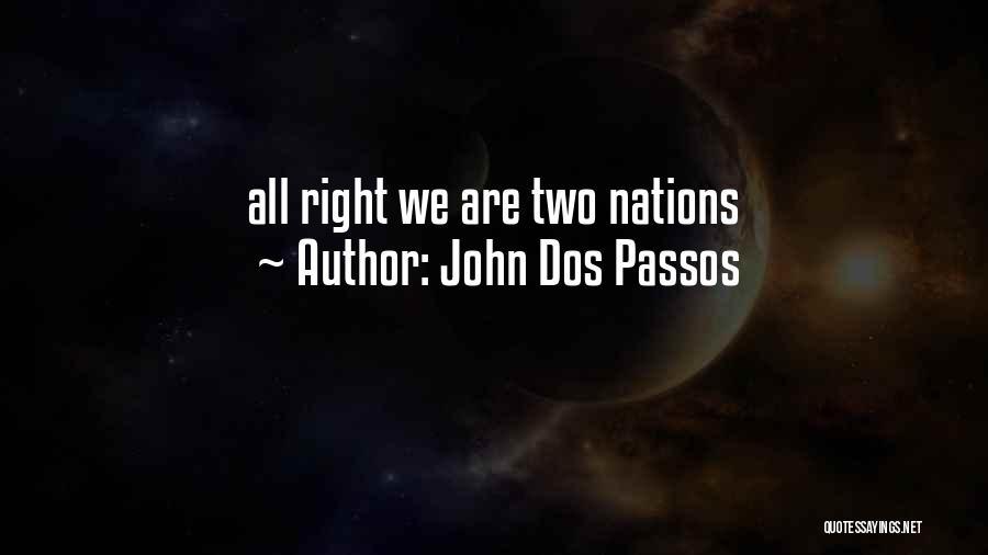 John Dos Passos Quotes 867385