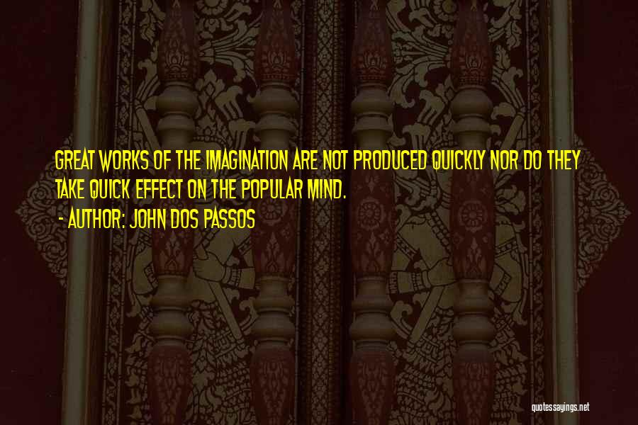 John Dos Passos Quotes 891014