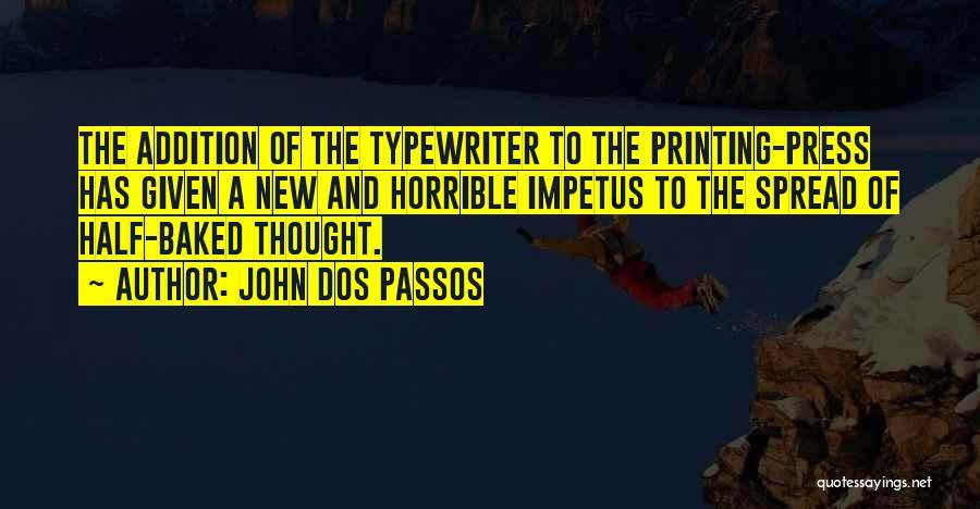 John Dos Passos Quotes 957362