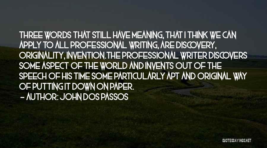 John Dos Passos Quotes 992183