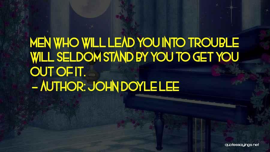 John Doyle Lee Quotes 1951553
