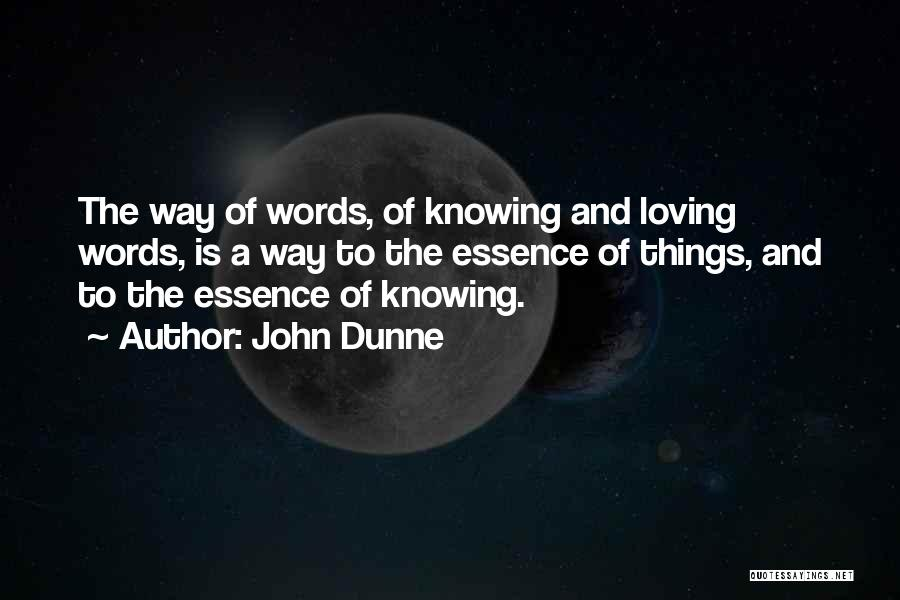 John Dunne Quotes 656337