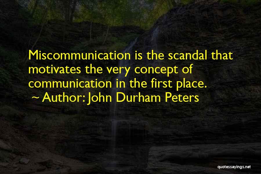 John Durham Peters Quotes 1273821