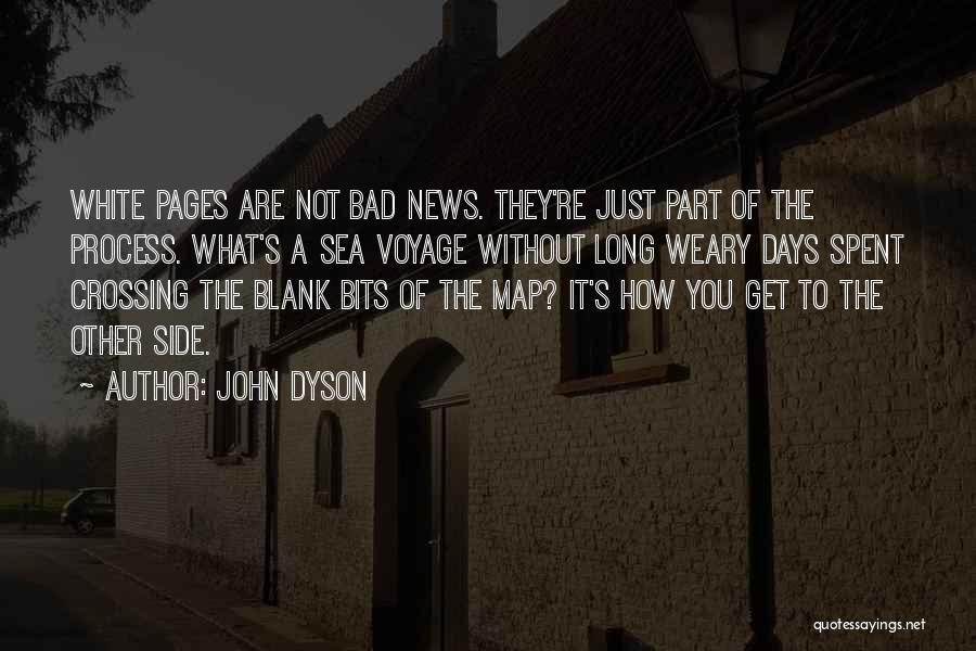 John Dyson Quotes 1689921