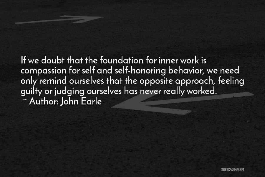 John Earle Quotes 1168246