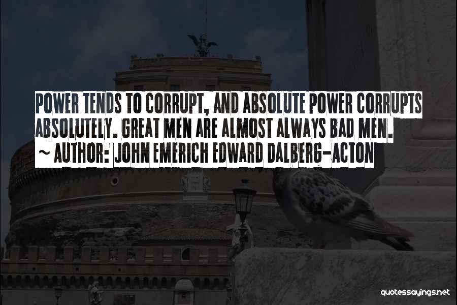 John Emerich Edward Dalberg-Acton Quotes 1270561