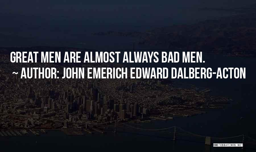 John Emerich Edward Dalberg-Acton Quotes 1481259