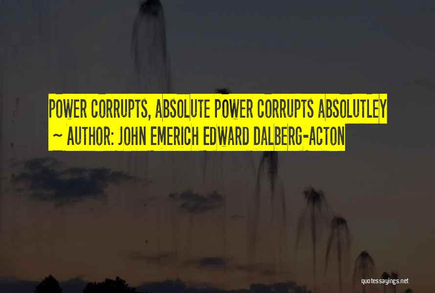 John Emerich Edward Dalberg-Acton Quotes 2210018