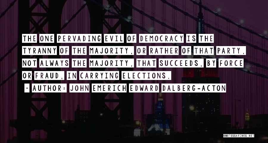 John Emerich Edward Dalberg-Acton Quotes 2237745
