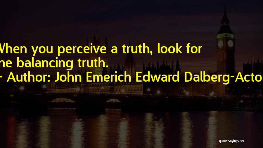 John Emerich Edward Dalberg-Acton Quotes 2245532