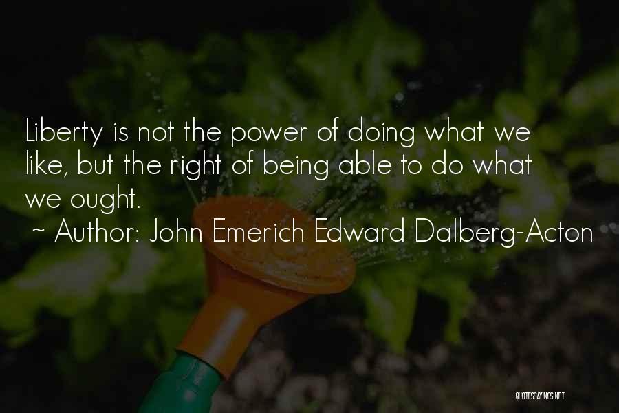 John Emerich Edward Dalberg-Acton Quotes 236577