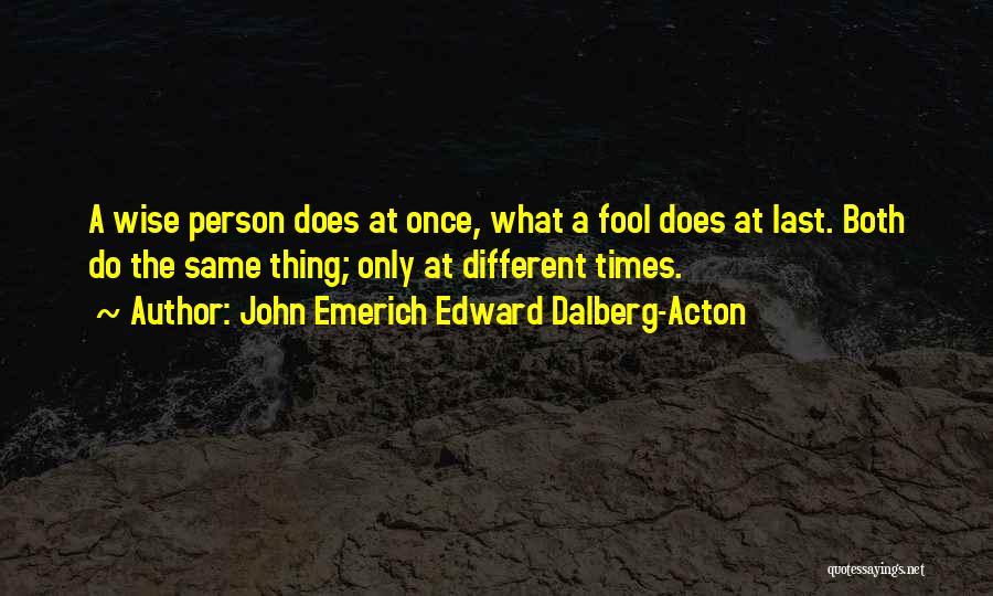 John Emerich Edward Dalberg-Acton Quotes 286672