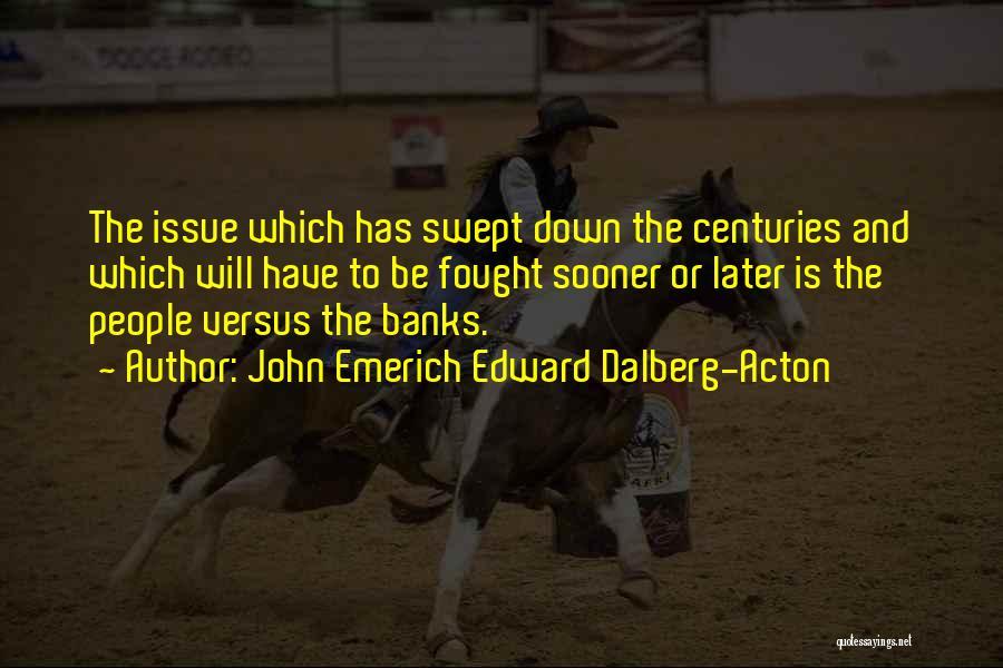 John Emerich Edward Dalberg-Acton Quotes 720208