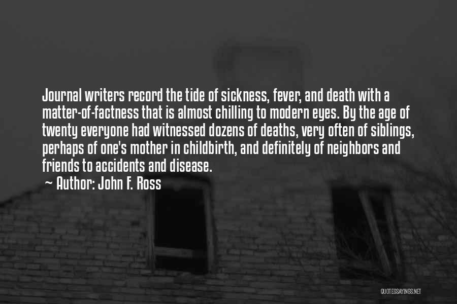 John F. Ross Quotes 2236684