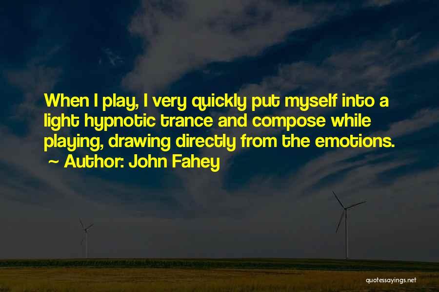 John Fahey Quotes 1110123