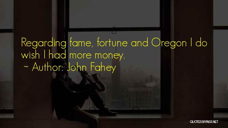 John Fahey Quotes 1325909