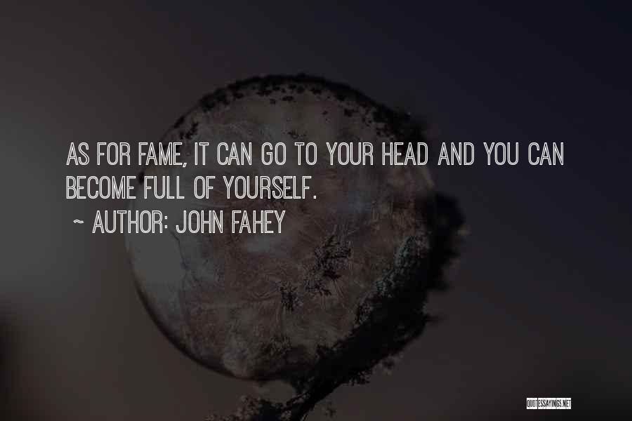 John Fahey Quotes 1381874