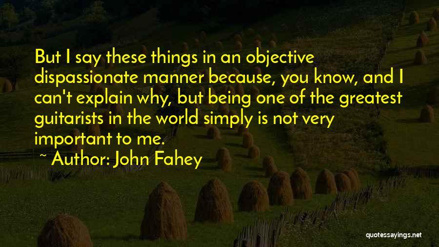 John Fahey Quotes 1638471