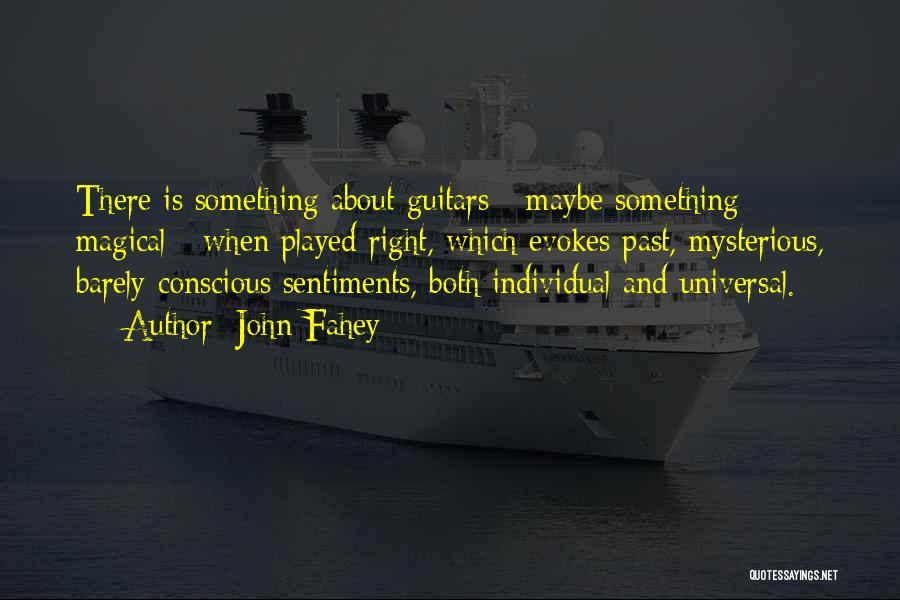 John Fahey Quotes 2078081