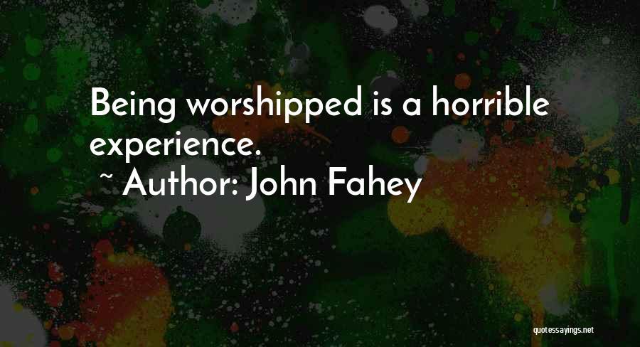 John Fahey Quotes 2111418