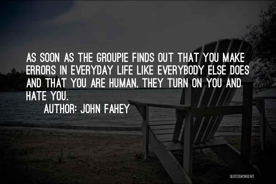 John Fahey Quotes 235554