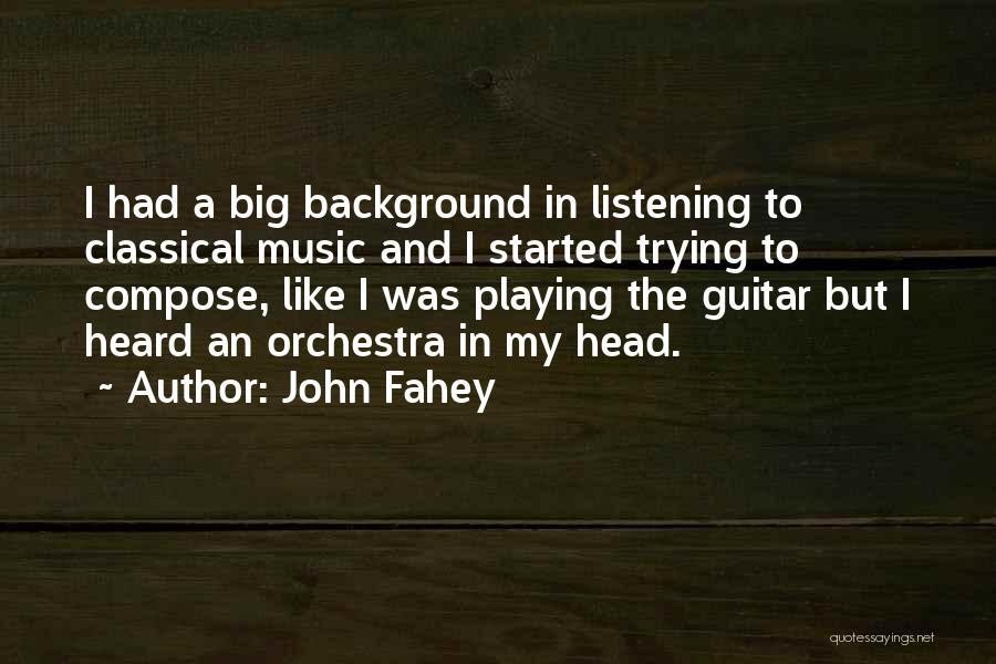 John Fahey Quotes 472888